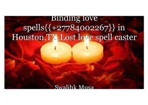 Soul-binding lost love spells in Chicago,IL {{+27784002267}} Attraction love spells that work fast